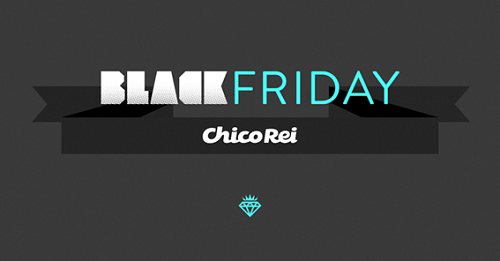 black friday chico rei